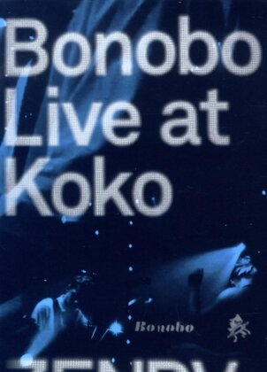 Bonobo - Live at Koko