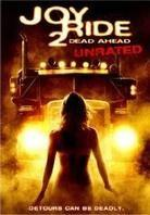 Joy Ride 2 - Dead Ahead (2008) (Unrated)
