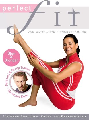 Perfect Fit - Das ultimative Fitnesstraining