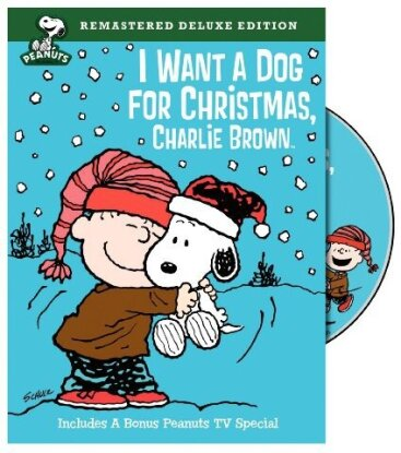 I want a Dog for Christmas, Charlie Brown (Deluxe Edition, Remastered)