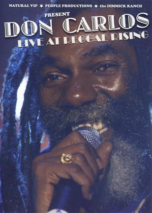 Carlos Don - Live At The Reggae Rising