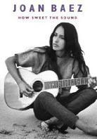 How Sweet the Sound (Deluxe Edition, DVD + CD) - Joan Baez