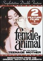 Sexploitation Double Feature: - Female Animal / Teenage Mother (Remastered)