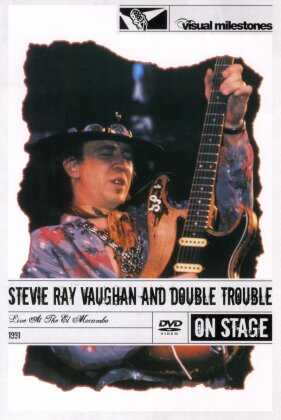 Stevie Ray Vaughan & Double Trouble - Live At The El Mocambo (Visual Milestones)