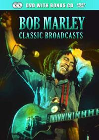Bob Marley - Classic Broadcasts (DVD + CD)