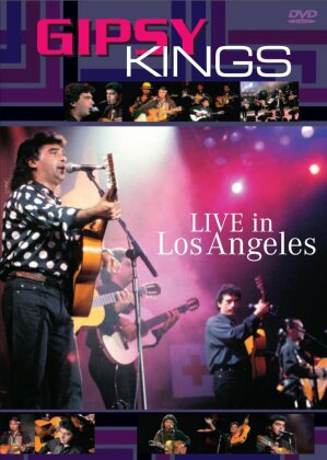 Gipsy Kings - Live in Los Angeles