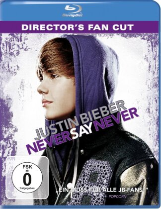 Never say Never (Director's Fan Cut) - Justin Bieber