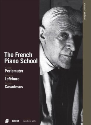 Various Artists - The French Piano School (BBC, Medici Arts, Idéale Audience)
