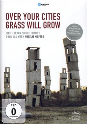 Over your cities grass will grow (2012)