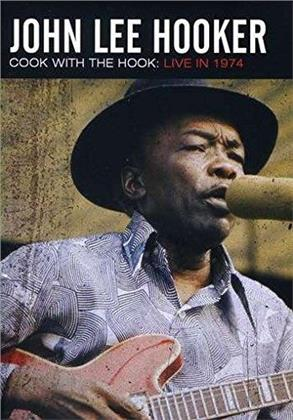 John Lee Hooker - Cook with the Hook - Live 1974