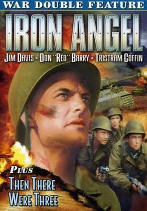 Iron Angel / Then There Were Three - War Double Feature (s/w)