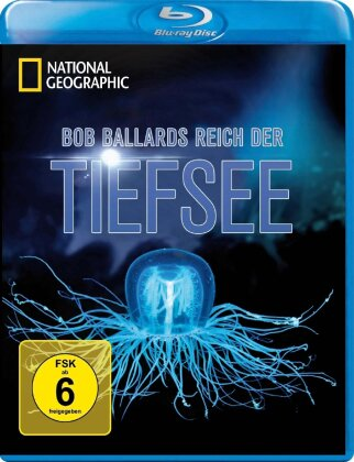 National Geographic - Bob Ballards Reich der Tiefsee