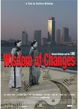 Wisdom of Changes - Richard Wilhelm & the I CHING