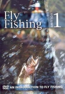 Fly Fishing - Volume 1