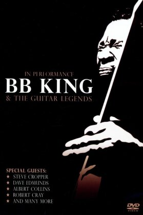 B.B. King & The Guitar Legends - In Performance (Inofficial)