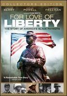 For the Love of Liberty - The Story of America's Black Patriots (Collector's Edition)