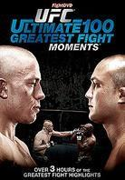 UFC - Ultimate 100 Greatest Fight Moments
