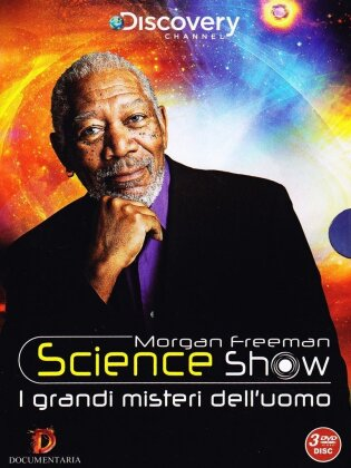 Morgan Freeman - Science Show - I grandi misteri dell'uomo (Discovery Channel, 3 DVD)