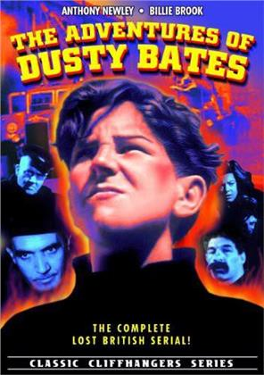 The Adventures of Dusty Bates - The Complete Lost British Serial (s/w)