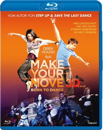 Make your move - Born to Dance (2013)