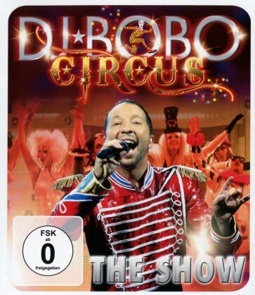 DJ Bobo - Circus - The Show