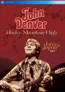 John Denver - Rocky Mountain High - Live In Japan 1981