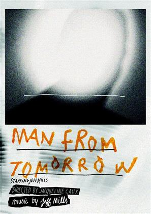 Jeff Mills - Man from tomorrow (Digibook, DVD + CD)
