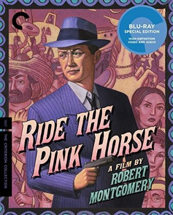 Ride the Pink Horse (1947) (Criterion Collection)