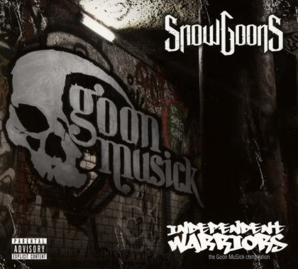 Snowgoons - Goon Musick - Independent Warriors - Goon Musick Compilation