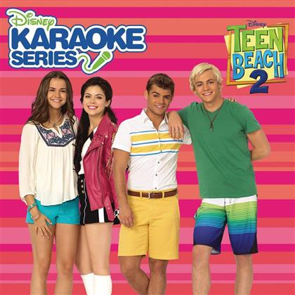 Teen Beach 2 - Disney Karaoke Series