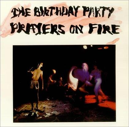 The Birthday Party (Cave Nick) - Prayers On Fire (2015 Version, LP)