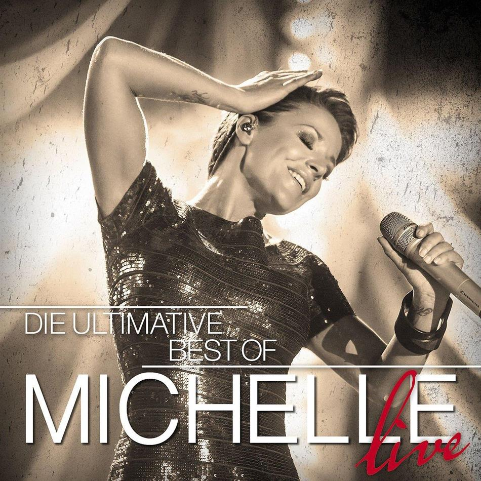 Michelle (BRD) - Ultimative Best Of - Live (2 CDs)