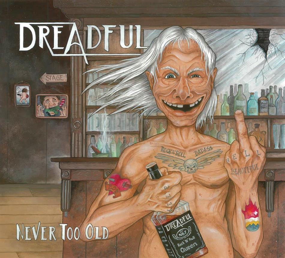 Dreadful - Never Too Old - Fontastix CD