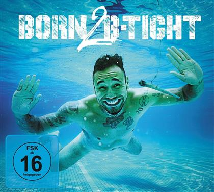 B-Tight - Born 2 B-Tight (Limited Edition, 2 CDs + DVD)