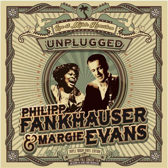 Philipp Fankhauser & Margie Evans - Unplugged - Live At Mühle Hunziken (3 LPs + DVD + CD)