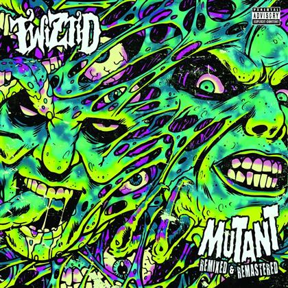 Twiztid - Mutant Remixed & Remastered (Remastered)