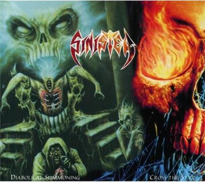 Sinister - Diabolical Summoning / Cross The Styx - Digipak - New Version