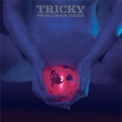 Tricky - Pre-Millennium Tension (Expanded Edition, Remastered)
