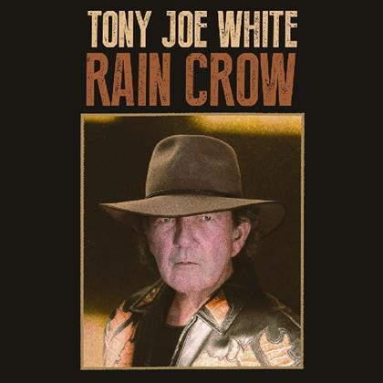 Tony Joe White - Rain Crow (2 LPs + Digital Copy)