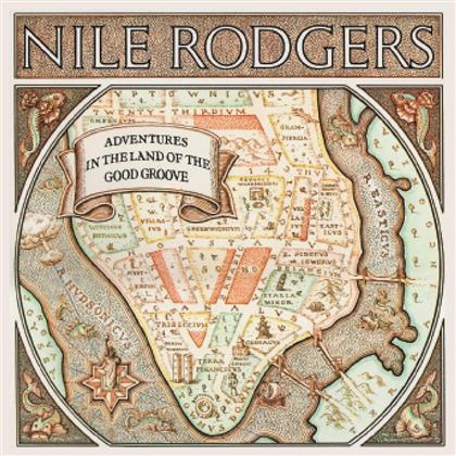Nile Rodgers - Adventures In The Land Of The Good Groove - Expanded