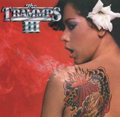The Trammps - III (Expanded Edition, Remastered)