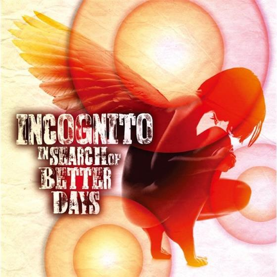 In Search Of Better Days Von Incognito Cede Ch