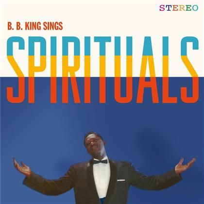 B.B. King - Sings Spirituals - Vinyl Lovers, + Bonustracks (LP)