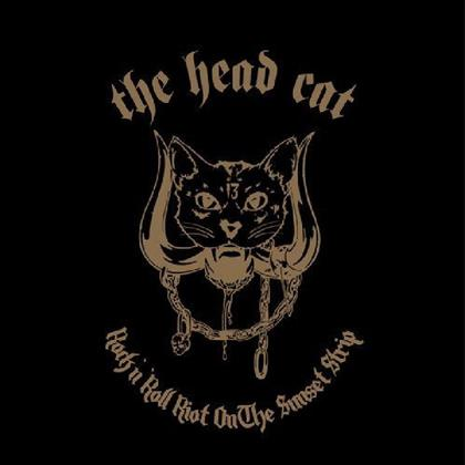 Head Cat (Lemmy/Slim Jim Phantom/Harvey) - Rock N' Roll Riot On The Sunset Strip