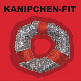 Kanipchen-Fit - Unfit For These Times Forever