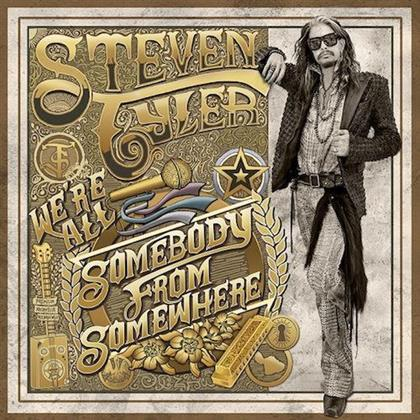 Steven Tyler (Aerosmith) - We're All Somebody From Somewhere