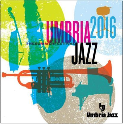 Umbria Jazz 2016 - The Summer Festival (2 CDs)
