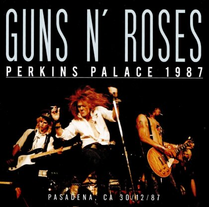 Guns N' Roses - At The Perkins Palace Pasadena 1987 - FM Broadcast