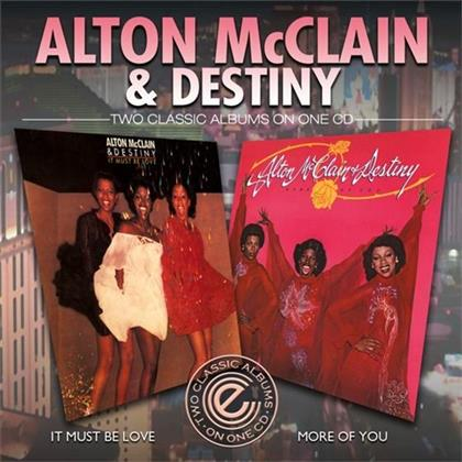 Alton McClain & Destiny - It Must Be Love / More Of You (Remastered)