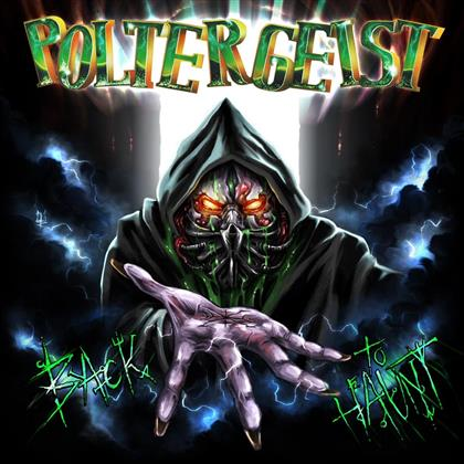 Poltergeist - Back To Haunt (Limited Edition)